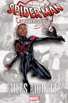 Spider-Man Spider-Verse: Miles Morales