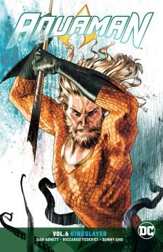Aquaman 6 - Kingslayer