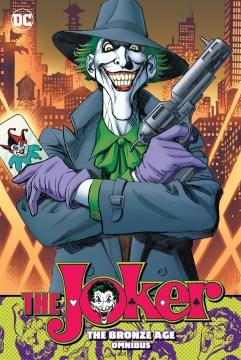 The Joker the Bronze Age Omnibus
