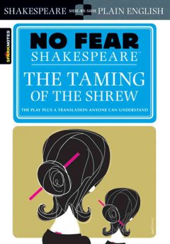 Taming of the Shrew, The (No Fear Shakespeare)