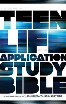Teen Life Application Study Bible: New Living Translation