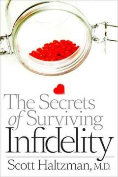 Secrets of Surviving Infidelity, The
