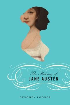 Making of Jane Austen, The