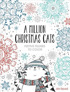 Million Christmas Cats, A: Festive Felines to Color