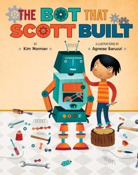 Bot That Scott Built, The