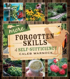 More Forgotten Skills of Self-Sufficiency
