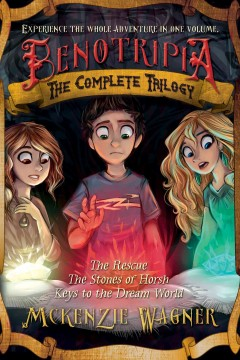 Benotripia: The Complete Trilogy
