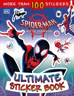 Marvel Spider-Man Ultimate Sticker Book: Into the Spider-Verse