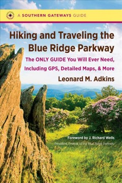Hiking and Traveling the Blue Ridge Parkway