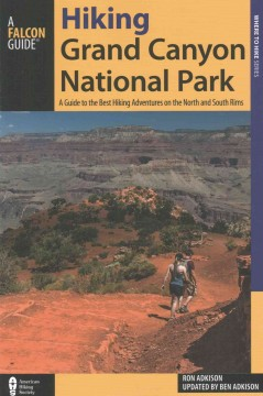 Hiking Grand Canyon National Park (Falcon Guide)