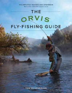 Orvis Fly-Fishing Guide, The. Revised & Updated Edition