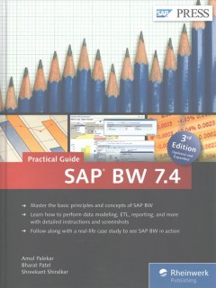 SAP BW 7.4: Practical Guide