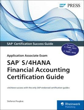 SAP S/4HANA Financial Accounting Certification Guide: Application Associate Exam