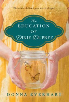 Education of Dixie Dupree, The