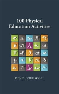 100 Physical Education Activities