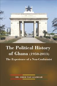 The Political History of Ghana (1950-2013)