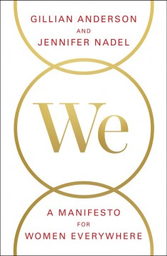 We: a Manifesto for Women Everywhere: 9 Principles to Live by