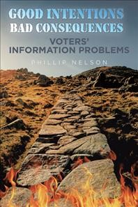 Good Intentions—Bad Consequences: Voters' Information Problems