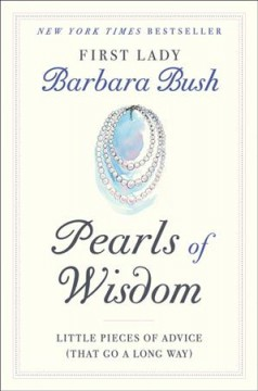 Pearls of Wisdom: Little Pieces of Advice That Go a Long Way