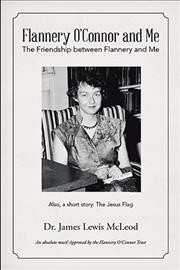 Flannery O'Connor and Me