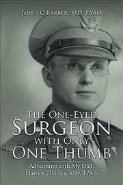 The One-Eyed Surgeon with Only One Thumb