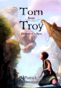 Torn From Troy: Odyssey of a Slave