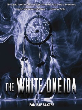 White Oneida, The