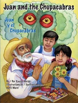 Juan and the Chupacabras / Juan y el Chupacabras