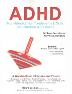ADHD: Non-Medication Treatments & Skills for Children and Teens