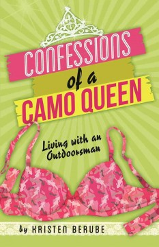 Confessions of a Camo Queen