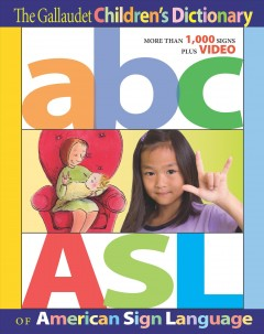 Gallaudet Children's Dictionary of American Sign Language, The (Book & DVD)