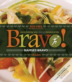 Bravo!: Health-Promoting Meals From the Truenorth Kitchen