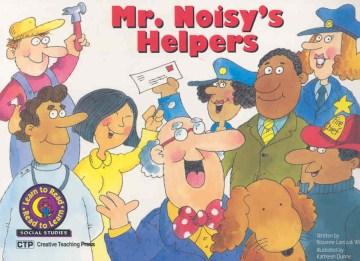 Mr. Noisy's Helpers