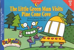 Little Green Man Visits Pine Cone Cove, The