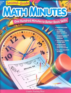 Second Grade Math Minutes: One Hundred Minutes to Better Basic Skills