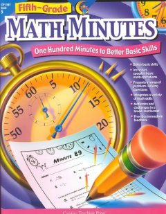 Fifth-Grade Math Minutes: One Hundred Minutes to Better Basic Skills