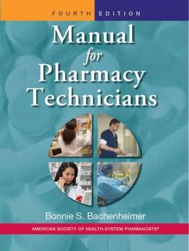 Manual for Pharmacy Technicians