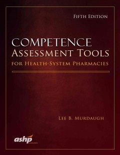 Competence Assessment Tools for Health-System Pharmacists