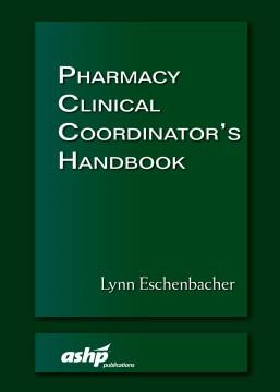 Pharmacy Clinical Coordinator's Handbook