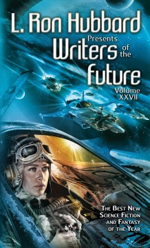 Writers of the Future, Vol. 27 (L. Ron Hubbard Presents Writers of the Future)
