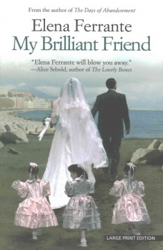 My Brilliant Friend: Childhood, Adolescence