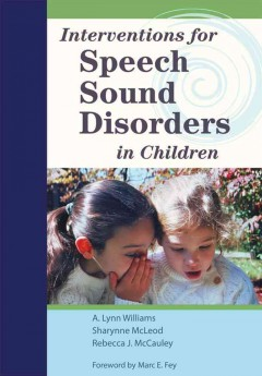 Interventions for Speech Sound Disorders in Children (Book & DVD)