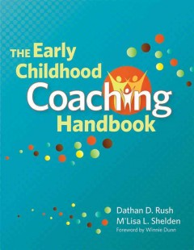 Early Childhood Coaching Handbook, The