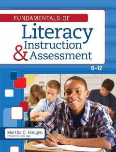 Fundamentals of Literacy Instruction and Assessment, 6-12