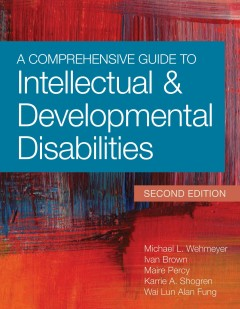 Comprehensive Guide to Intellectual and Developmental Disabilities, A