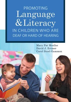 Promoting Language and Literacy in Children Who Are Deaf or Hard of Hearing (Book & DVD)