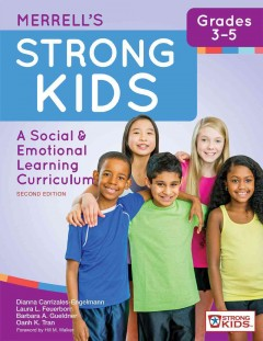 Merrell's Strong Kids—Grades 3-5: A Social & Emotional Learning Curriculum. Second Edition