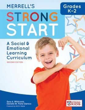 Merrell's Strong Start – Grades K–2:  A Social & Emotional Learning Curriculum