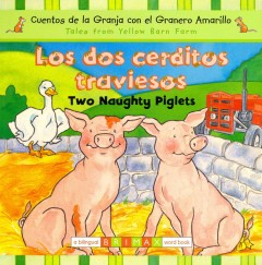 Los dos cerditos traviesos / Two Naughty Piglets