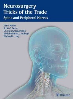 Neurosurgery Tricks of the Trade: Spine and Peripheral Nerves